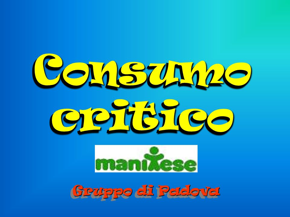Consumo critico Gruppo di Padova