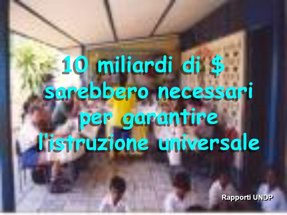 10 miliardi di $ sarebbero necessari per garantire l'istruzione universale