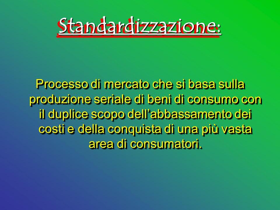 Standardizzazione: