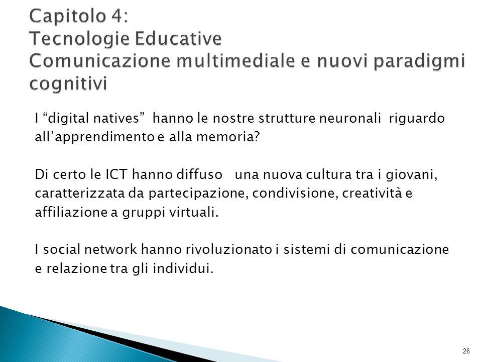 Capitolo 4: Tecnologie Educative Comunicazione multimediale e nuovi paradigmi cognitivi