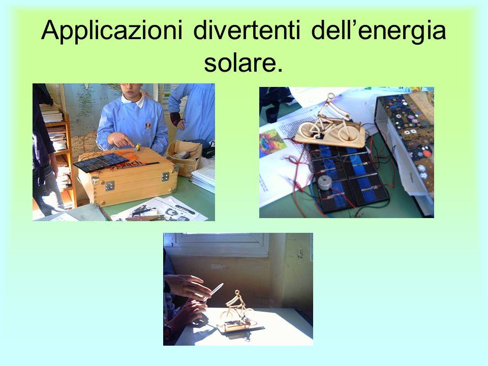 Applicazioni divertenti dell'energia solare.