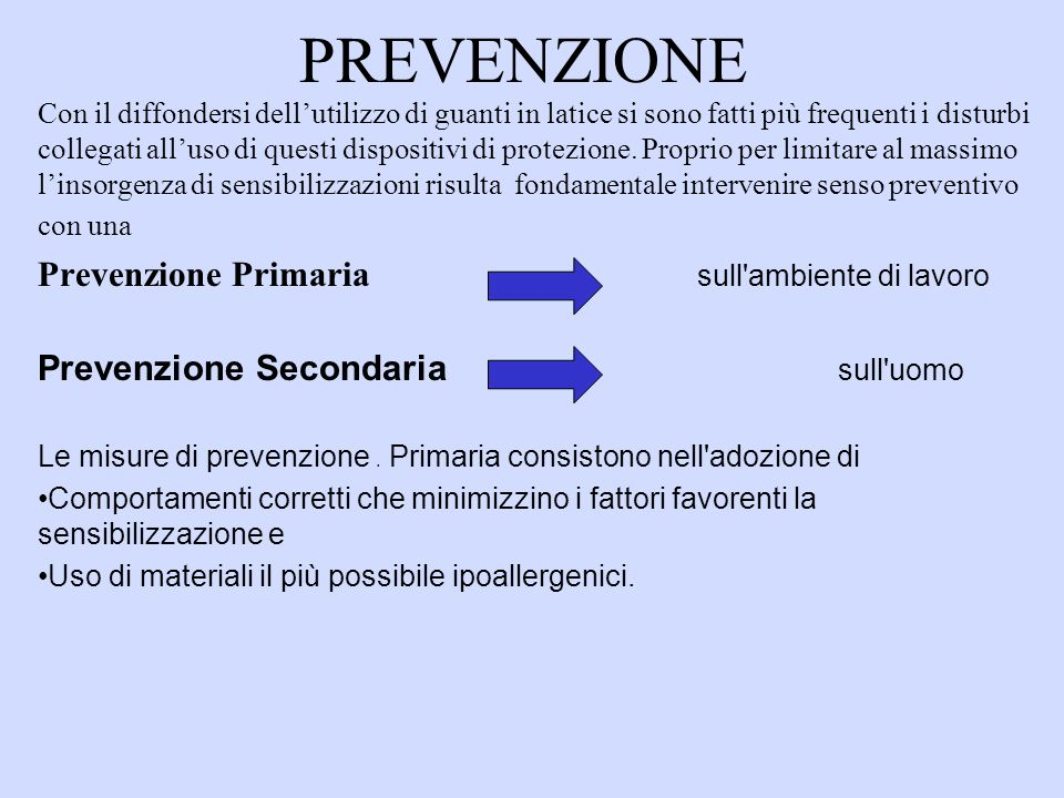 PREVENZIONE Prevenzione Primaria sull ambiente di lavoro