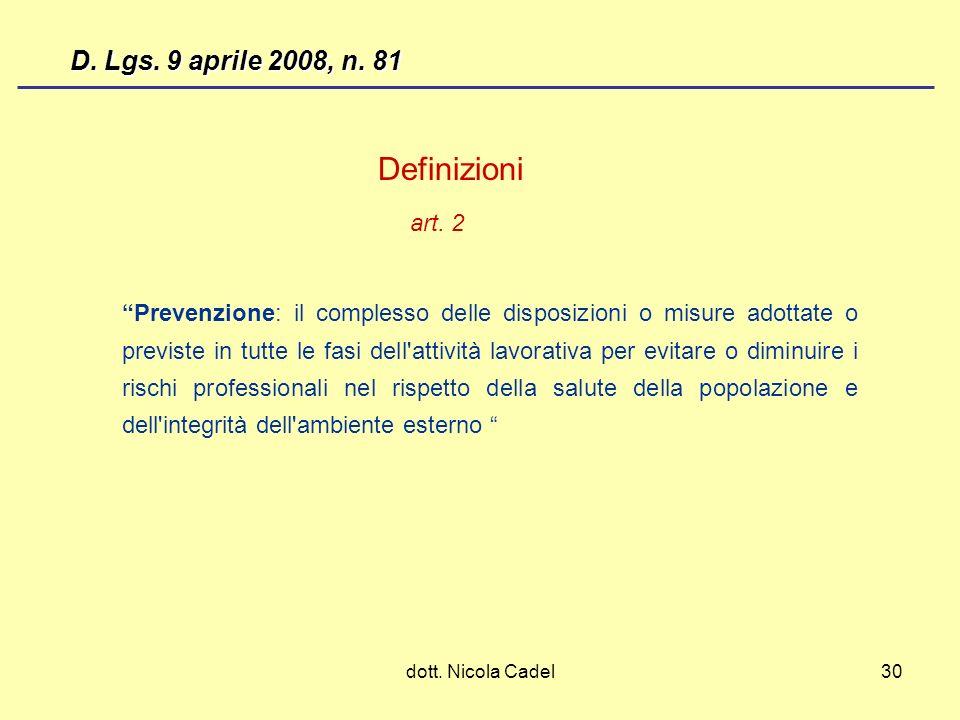 Definizioni D. Lgs. 9 aprile 2008, n. 81 art. 2