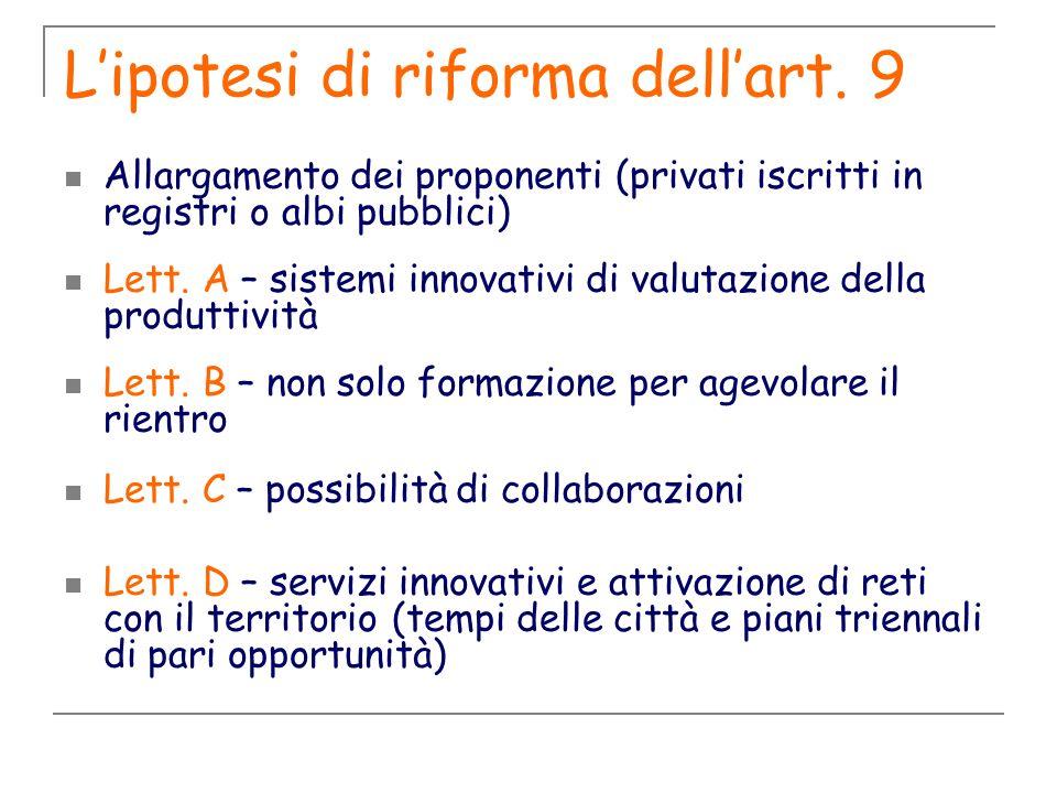 L'ipotesi di riforma dell'art. 9