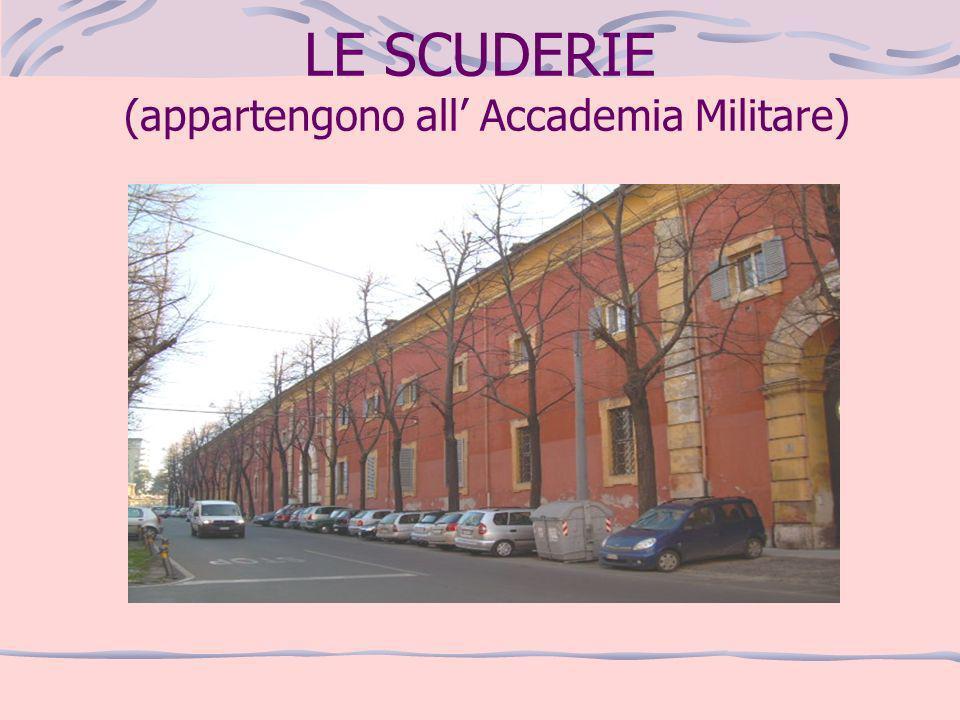 LE SCUDERIE (appartengono all' Accademia Militare)