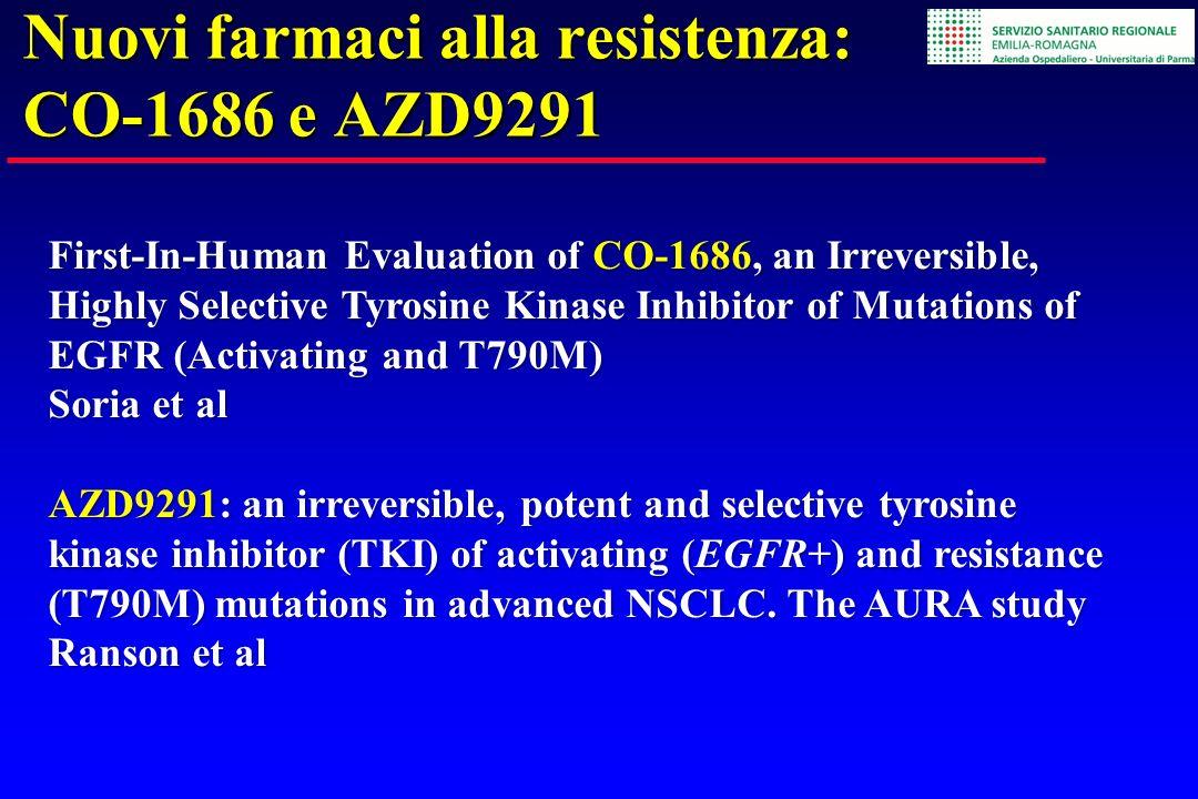 Nuovi farmaci alla resistenza: CO-1686 e AZD9291