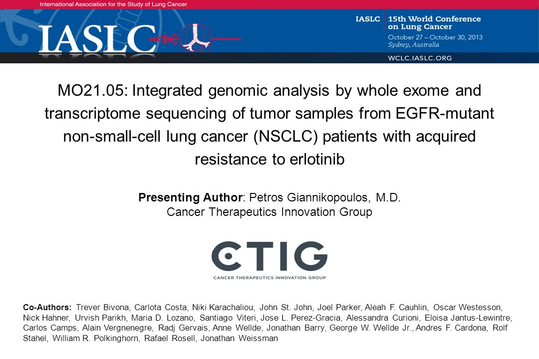 MO21.05: Integrated genomic analysis by whole exome and transcriptome sequencing of tumor samples from EGFR-mutant non-small-cell lung cancer (NSCLC) patients with acquired resistance to erlotinib