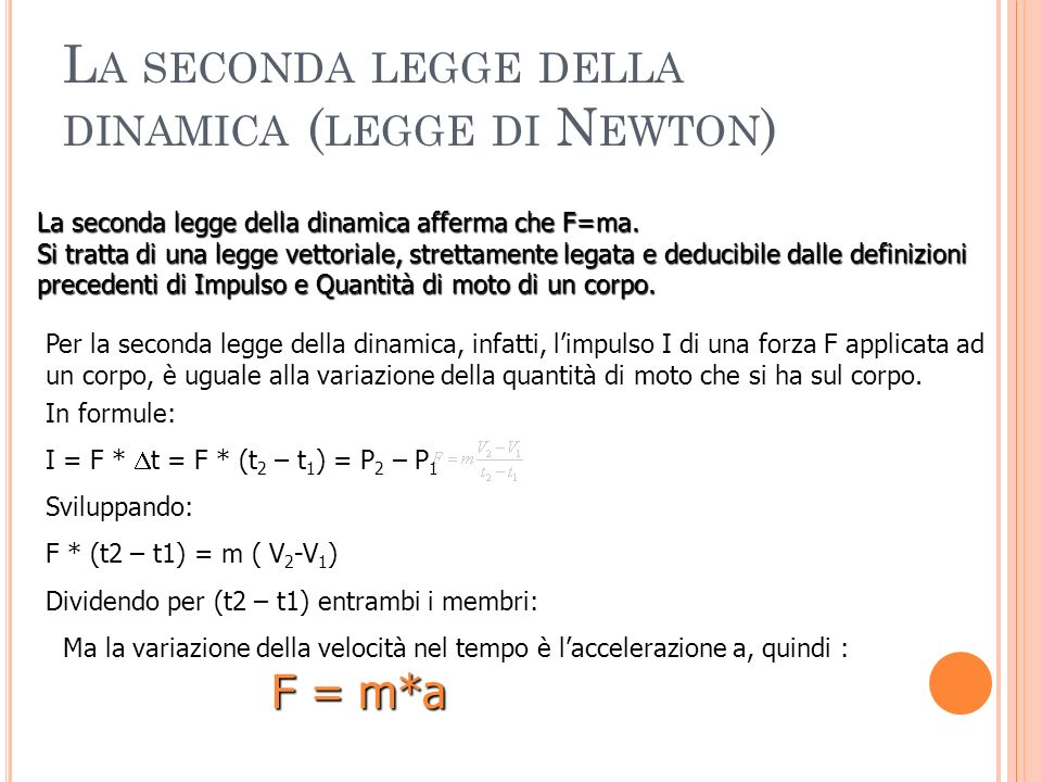 La seconda legge della dinamica (legge di Newton)