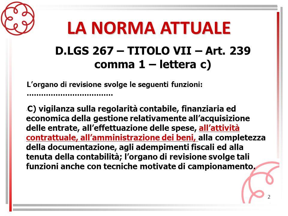 D.LGS 267 – TITOLO VII – Art. 239 comma 1 – lettera c)