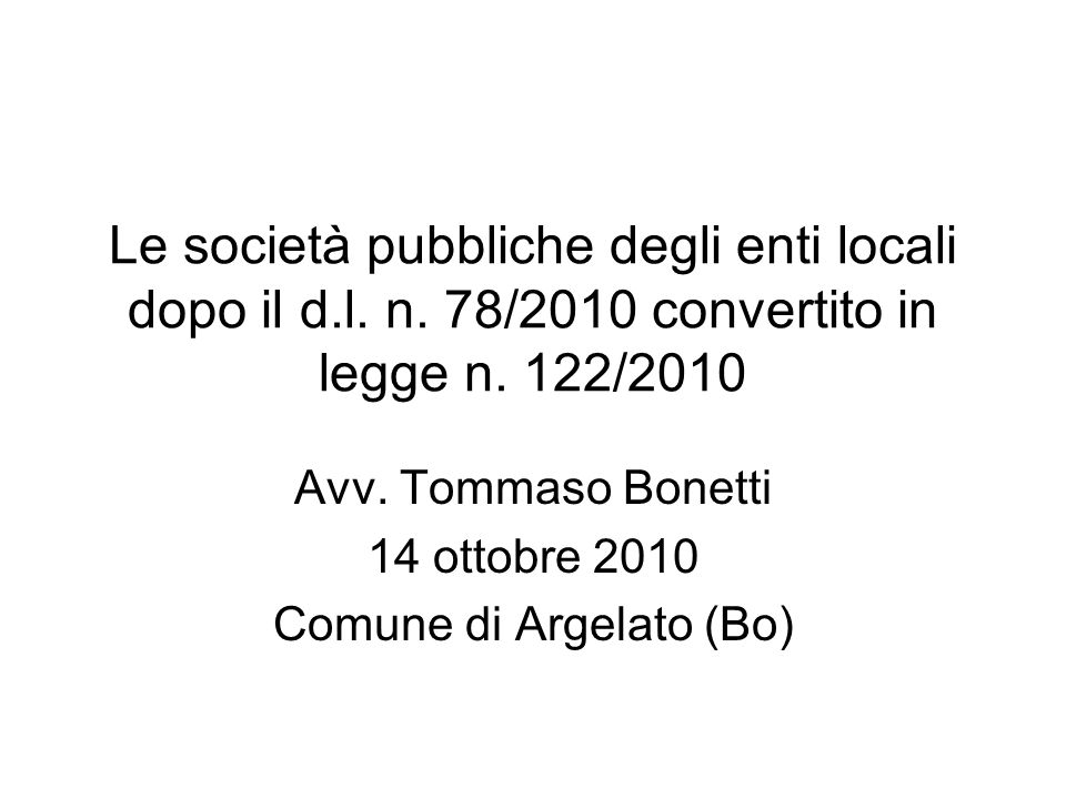 Avv. Tommaso Bonetti 14 ottobre 2010 Comune di Argelato (Bo)