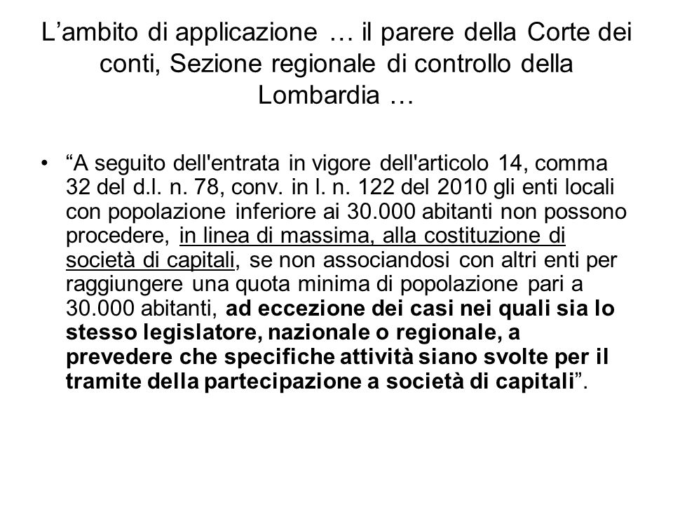 L'ambito di applicazione … il parere della Corte dei conti, Sezione regionale di controllo della Lombardia …