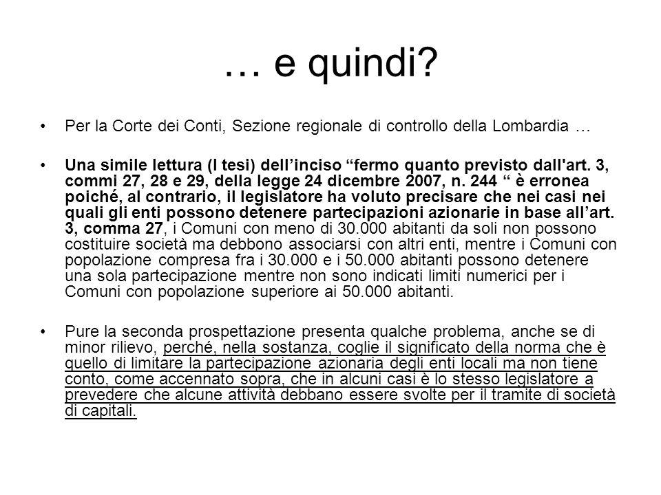 … e quindi Per la Corte dei Conti, Sezione regionale di controllo della Lombardia …