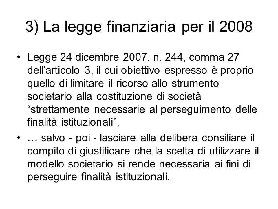 3) La legge finanziaria per il 2008