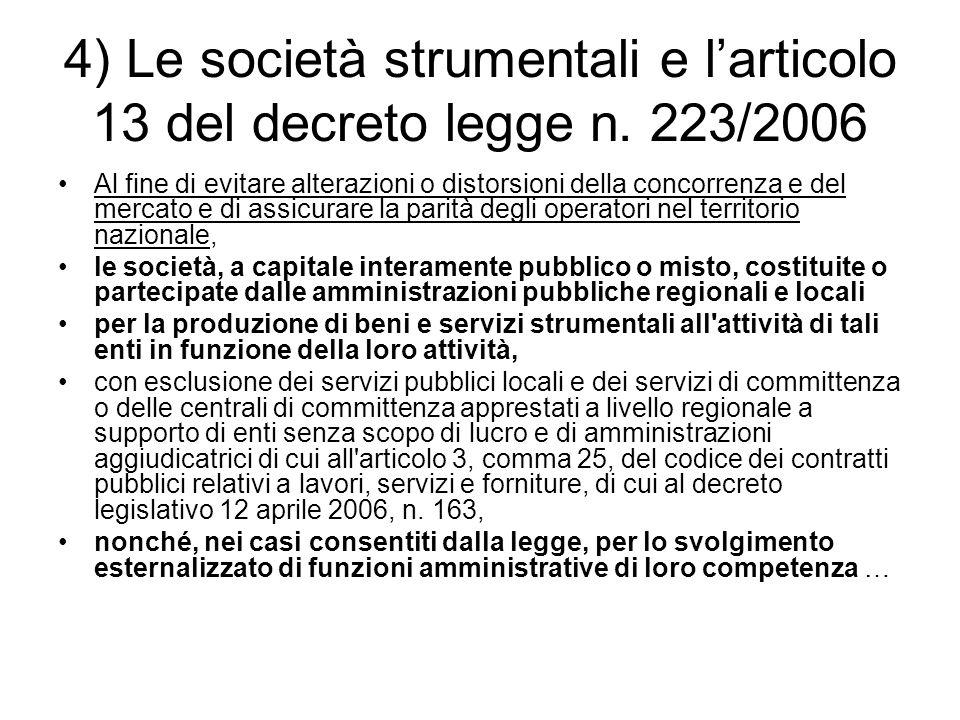 4) Le società strumentali e l'articolo 13 del decreto legge n. 223/2006