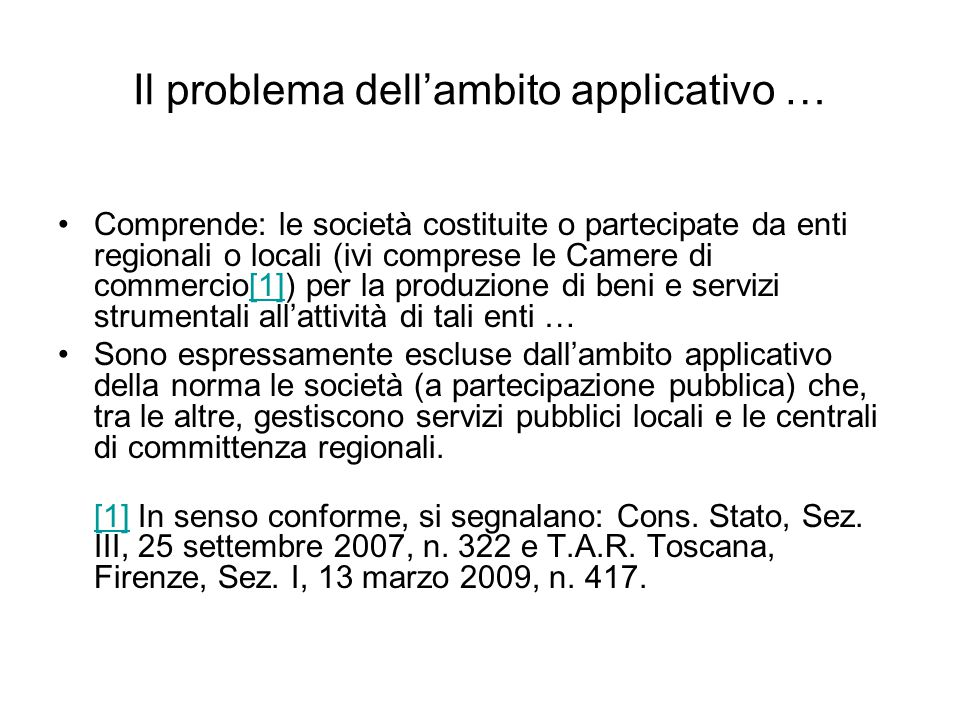 Il problema dell'ambito applicativo …