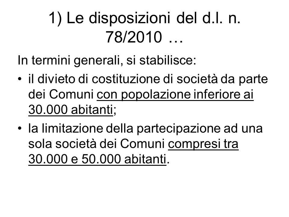 1) Le disposizioni del d.l. n. 78/2010 …