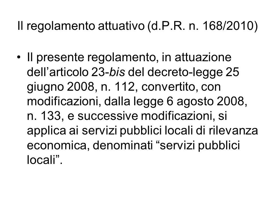 Il regolamento attuativo (d.P.R. n. 168/2010)