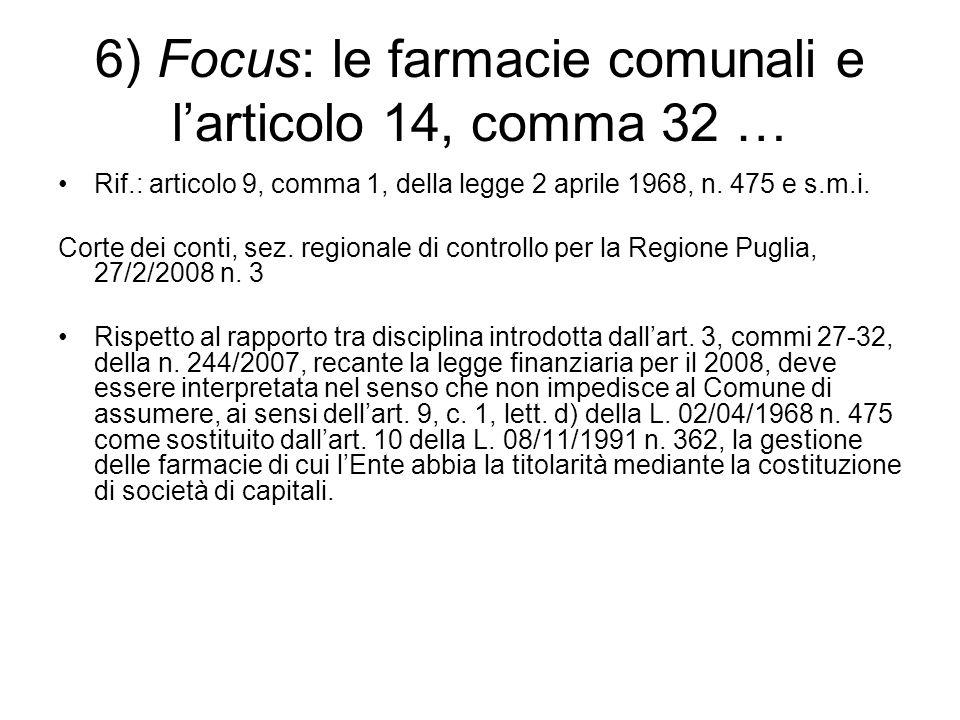 6) Focus: le farmacie comunali e l'articolo 14, comma 32 …