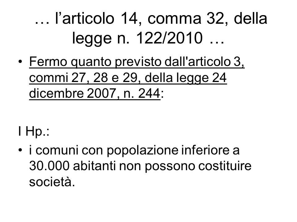 … l'articolo 14, comma 32, della legge n. 122/2010 …