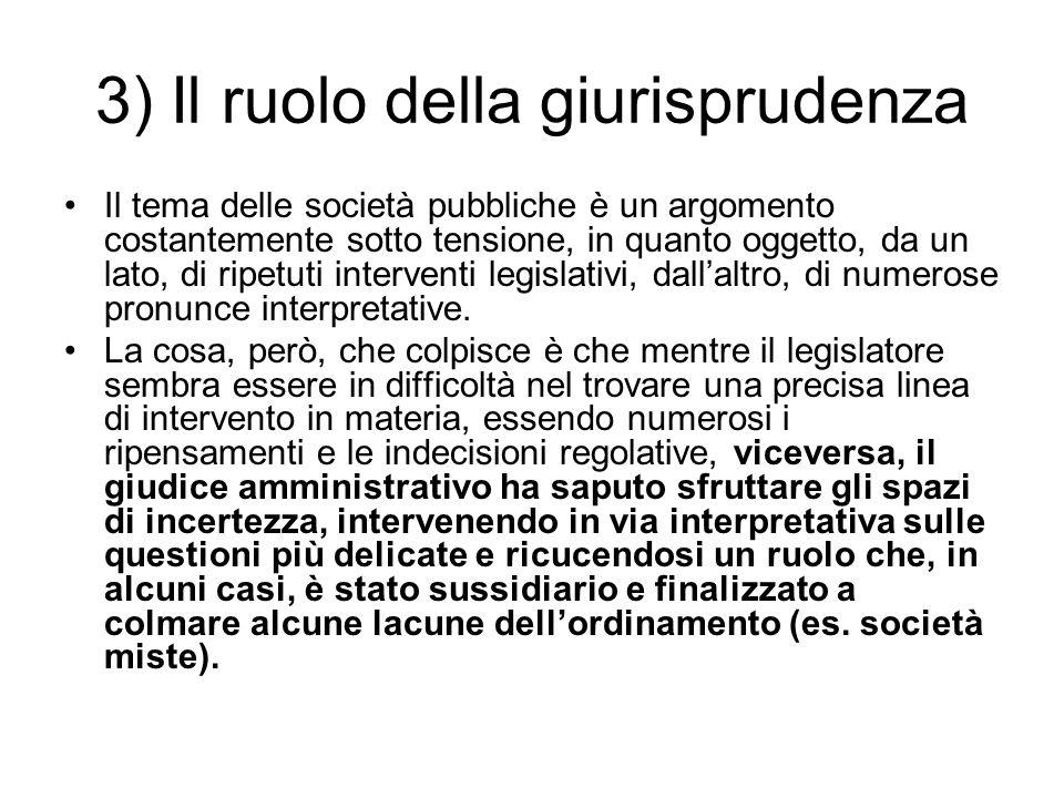 3) Il ruolo della giurisprudenza