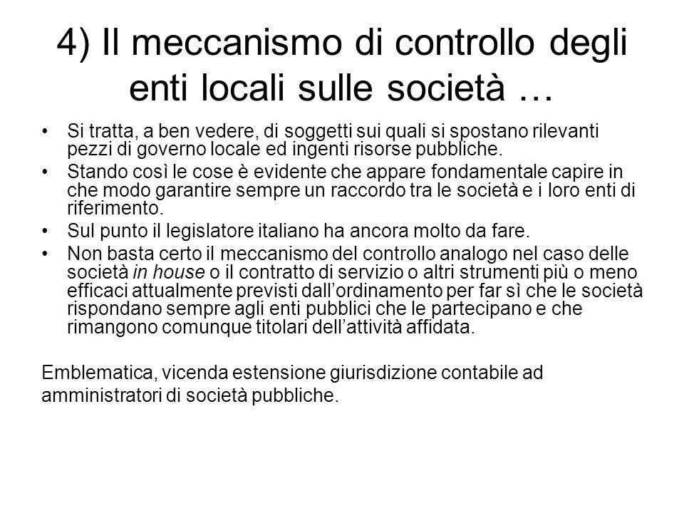 4) Il meccanismo di controllo degli enti locali sulle società …