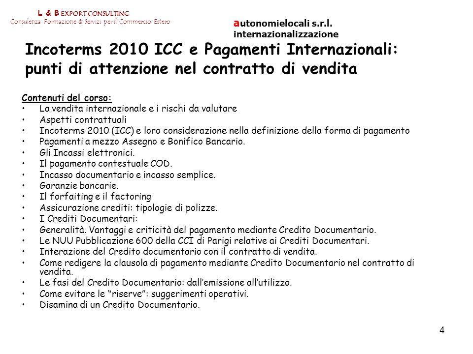 L & B EXPORT CONSULTING Consulenza Formazione & Servizi per il Commercio Estero. autonomielocali s.r.l. internazionalizzazione.