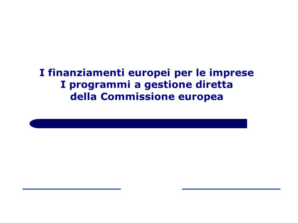 I finanziamenti europei per le imprese I programmi a gestione diretta