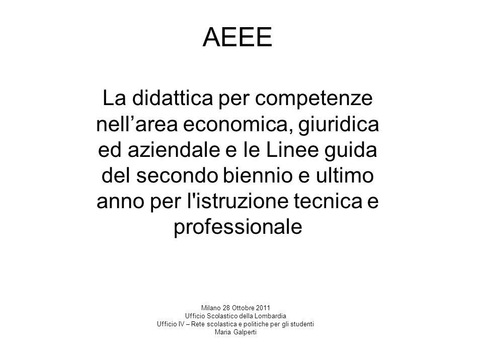 AEEE La didattica per competenze nell'area economica, giuridica ed aziendale e le Linee guida del secondo biennio e ultimo anno per l istruzione tecnica e professionale