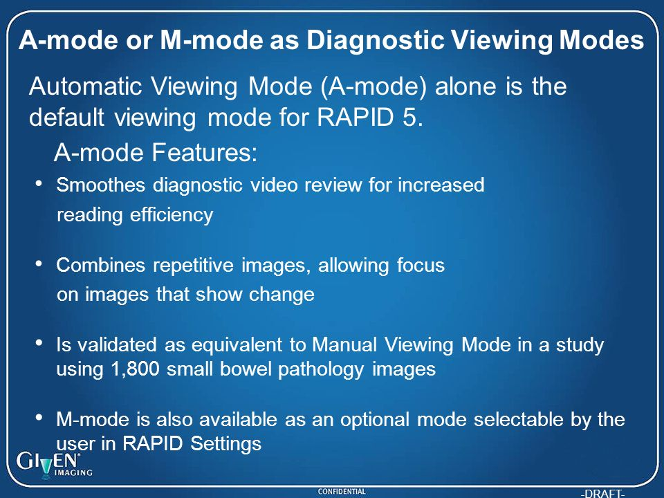 A-mode or M-mode as Diagnostic Viewing Modes