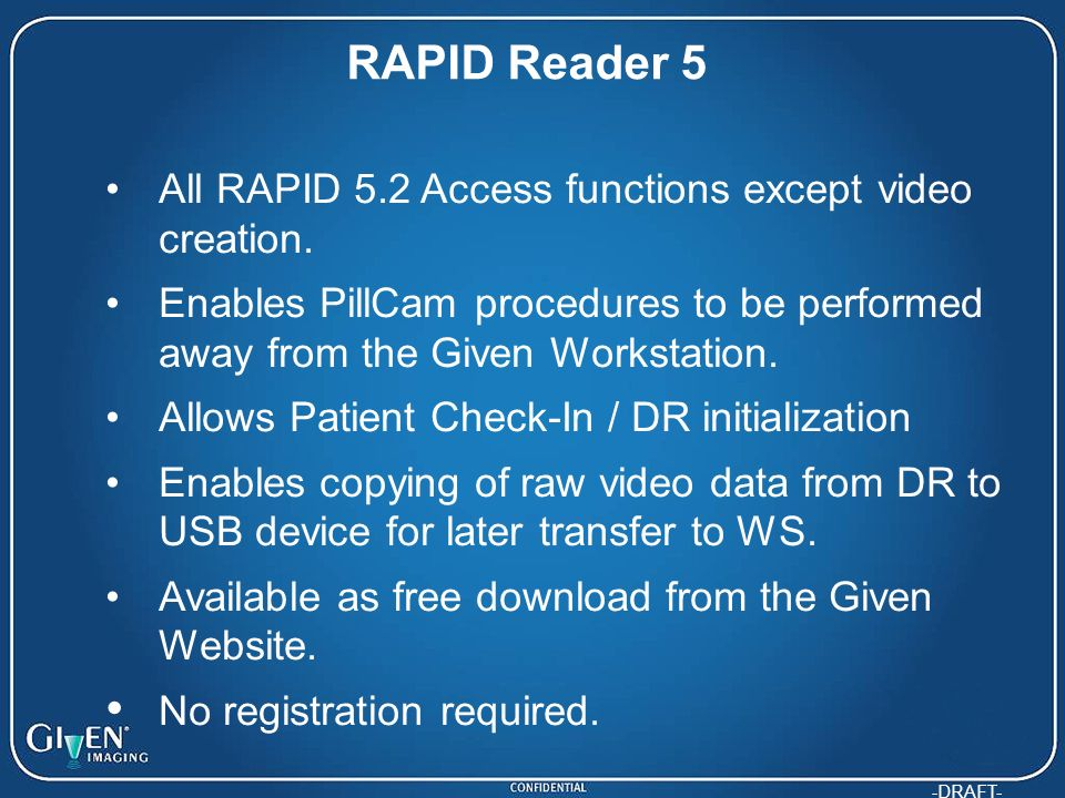 RAPID Reader 5 All RAPID 5.2 Access functions except video creation.