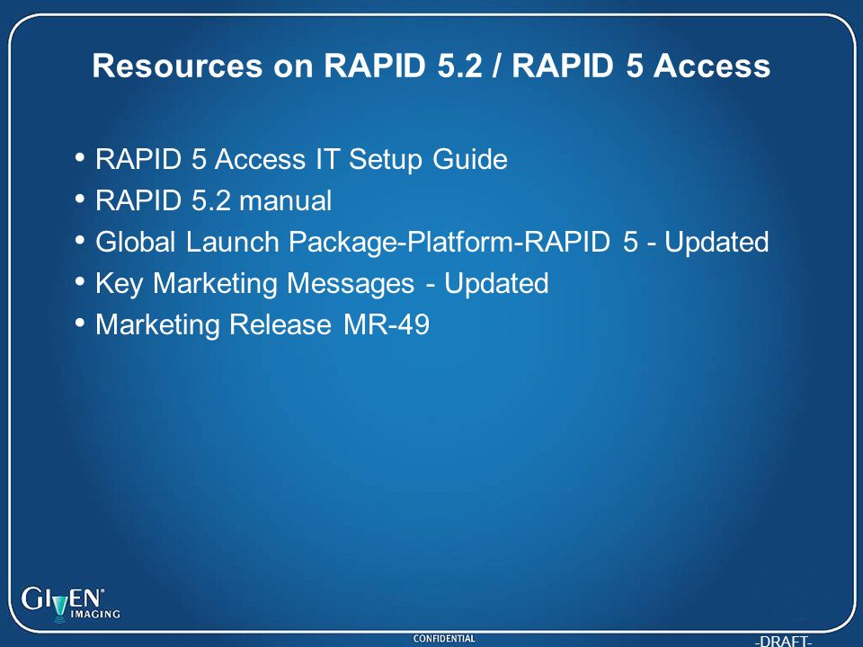 Resources on RAPID 5.2 / RAPID 5 Access