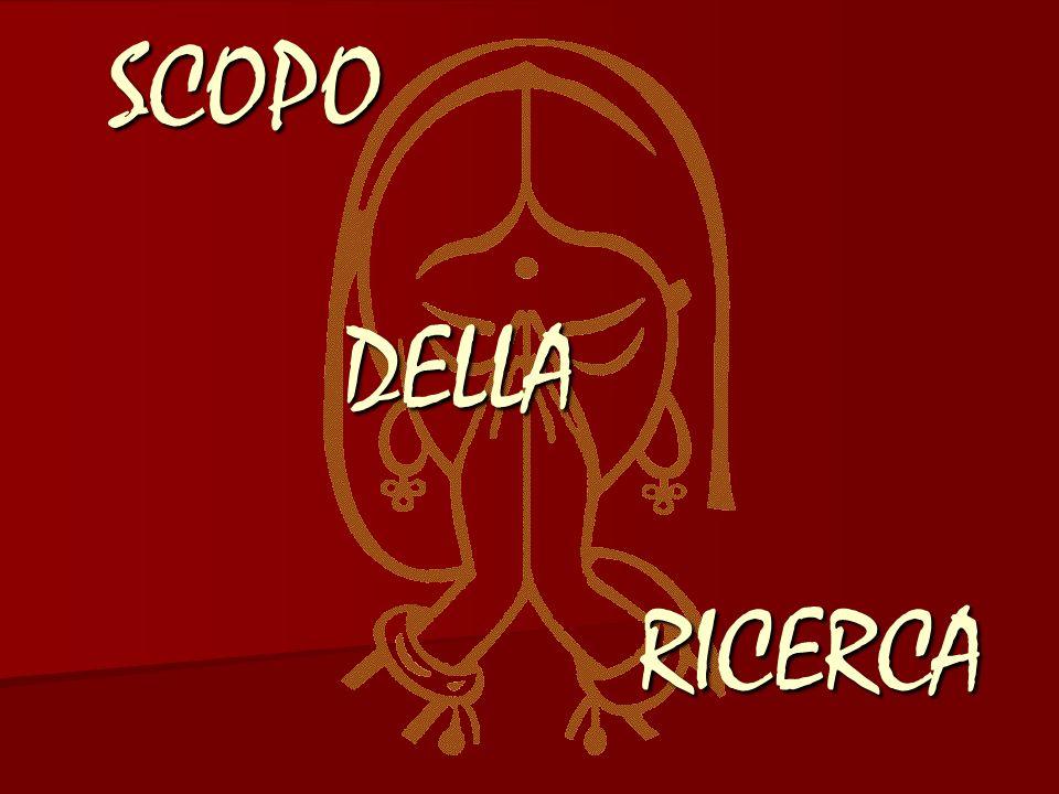 SCOPO DELLA RICERCA