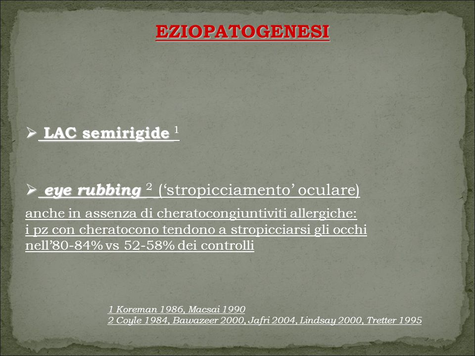 EZIOPATOGENESI LAC semirigide 1