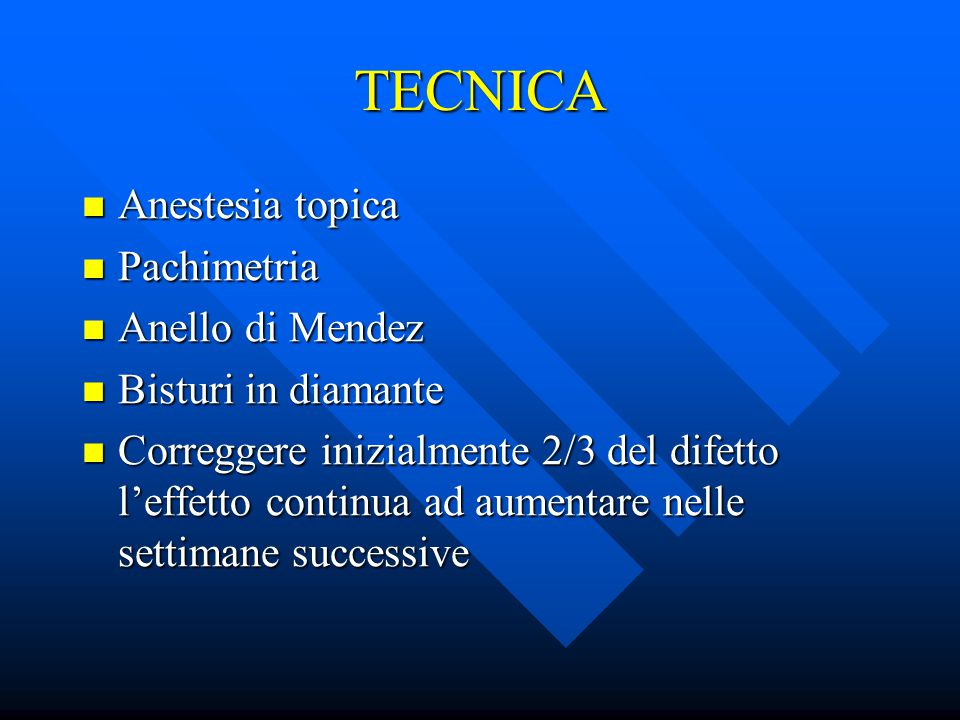 TECNICA Anestesia topica Pachimetria Anello di Mendez