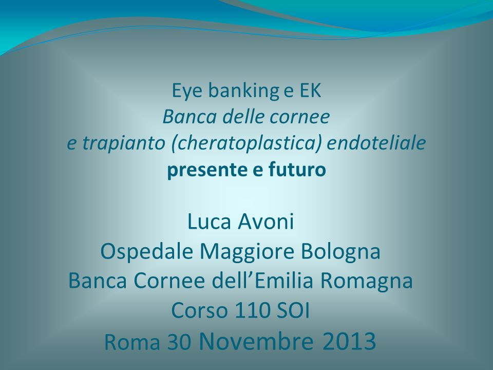 Ospedale Maggiore Bologna Banca Cornee dell'Emilia Romagna