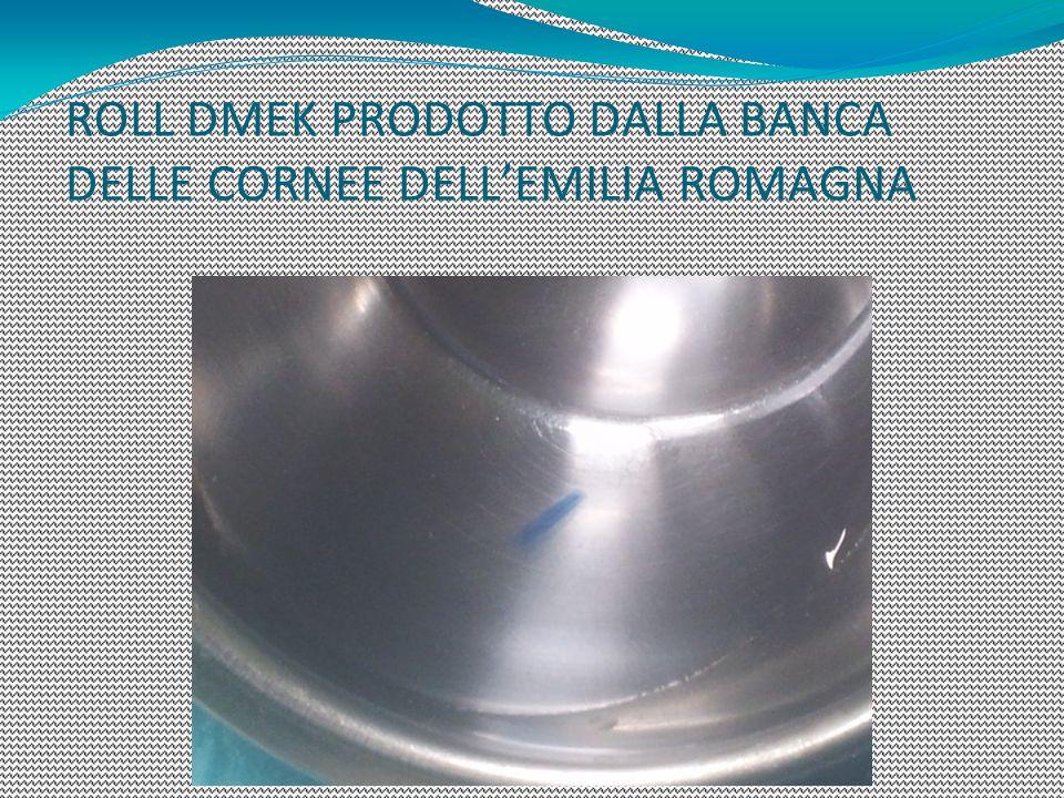 ROLL DMEK PRODOTTO DALLA BANCA DELLE CORNEE DELL'EMILIA ROMAGNA
