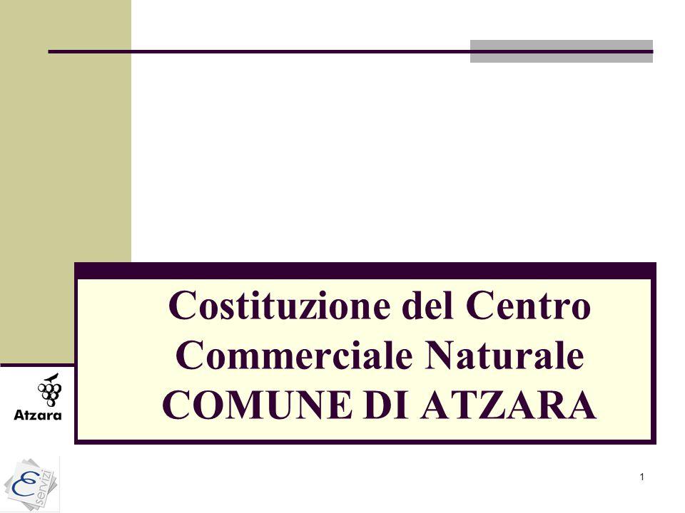Costituzione del Centro Commerciale Naturale COMUNE DI ATZARA
