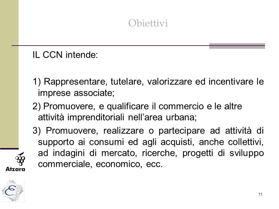 Obiettivi IL CCN intende:
