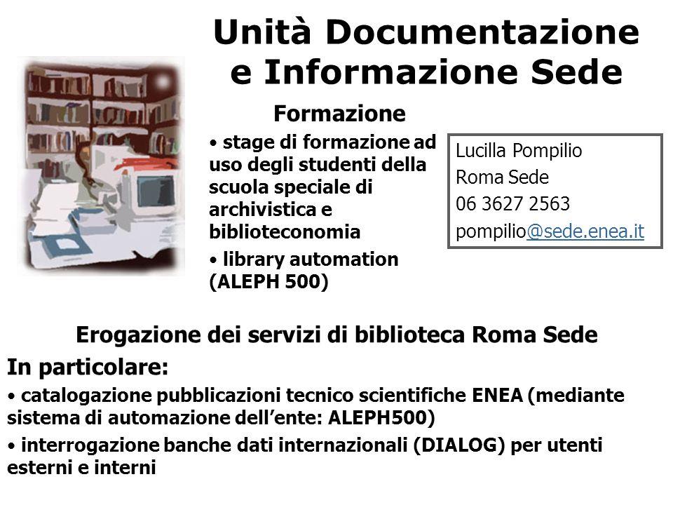 Unità Documentazione e Informazione Sede