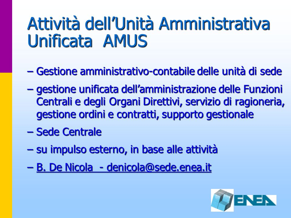 Attività dell'Unità Amministrativa Unificata AMUS