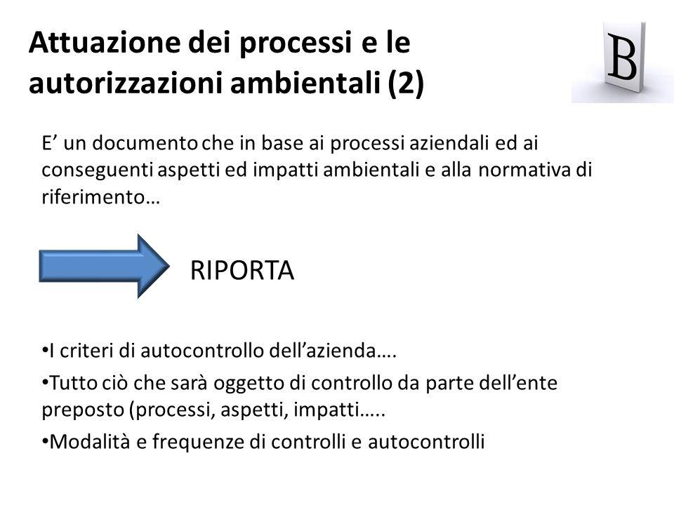 Attuazione dei processi e le autorizzazioni ambientali (2)