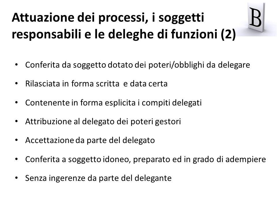 Attuazione dei processi, i soggetti responsabili e le deleghe di funzioni (2)