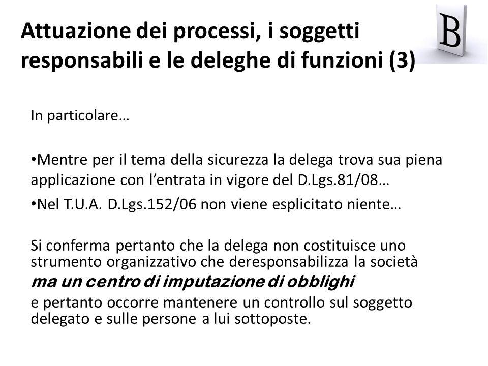 Attuazione dei processi, i soggetti responsabili e le deleghe di funzioni (3)