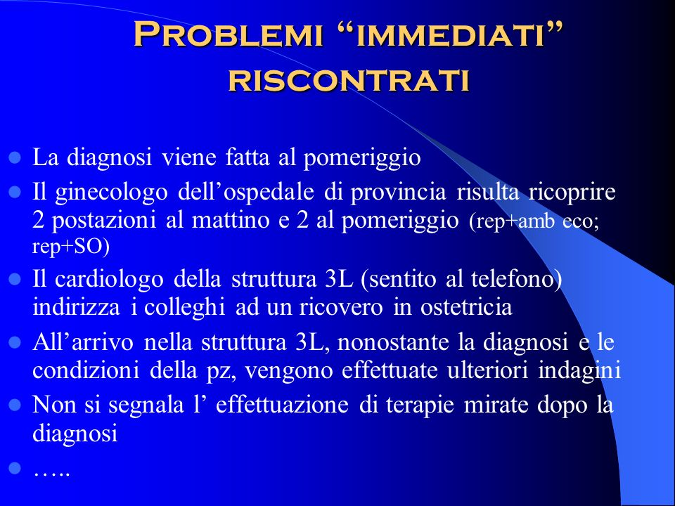 Problemi immediati riscontrati