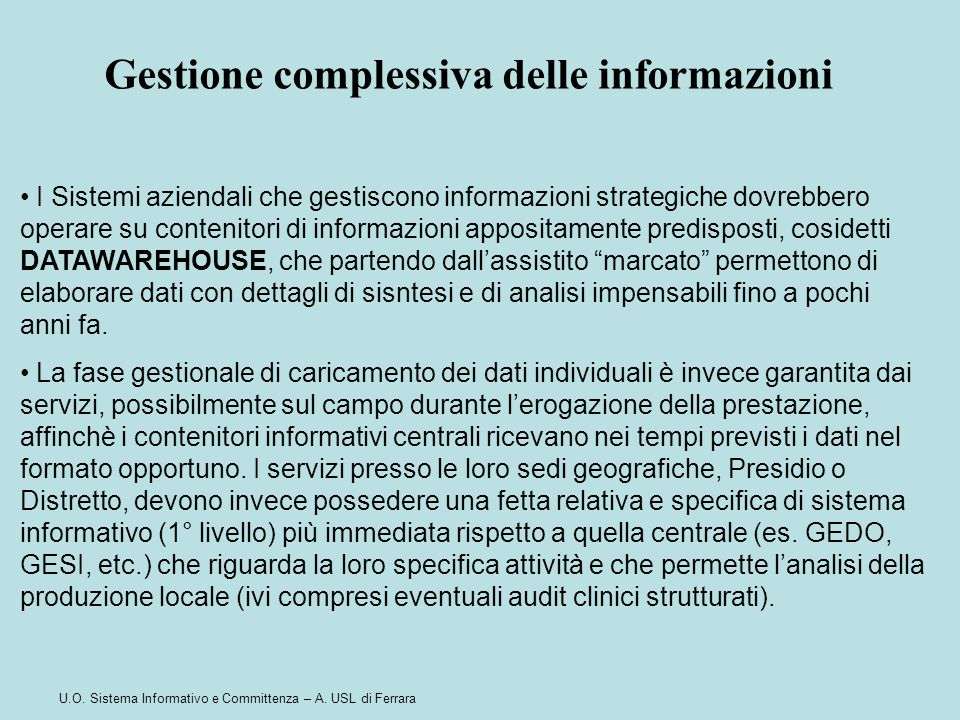 Gestione complessiva delle informazioni