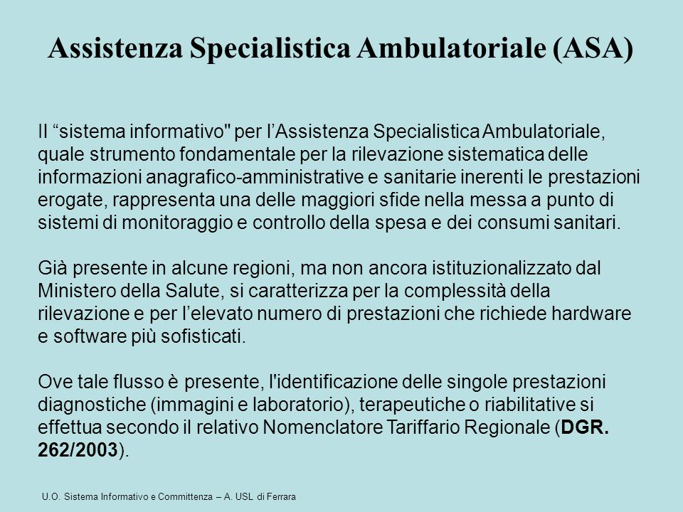Assistenza Specialistica Ambulatoriale (ASA)