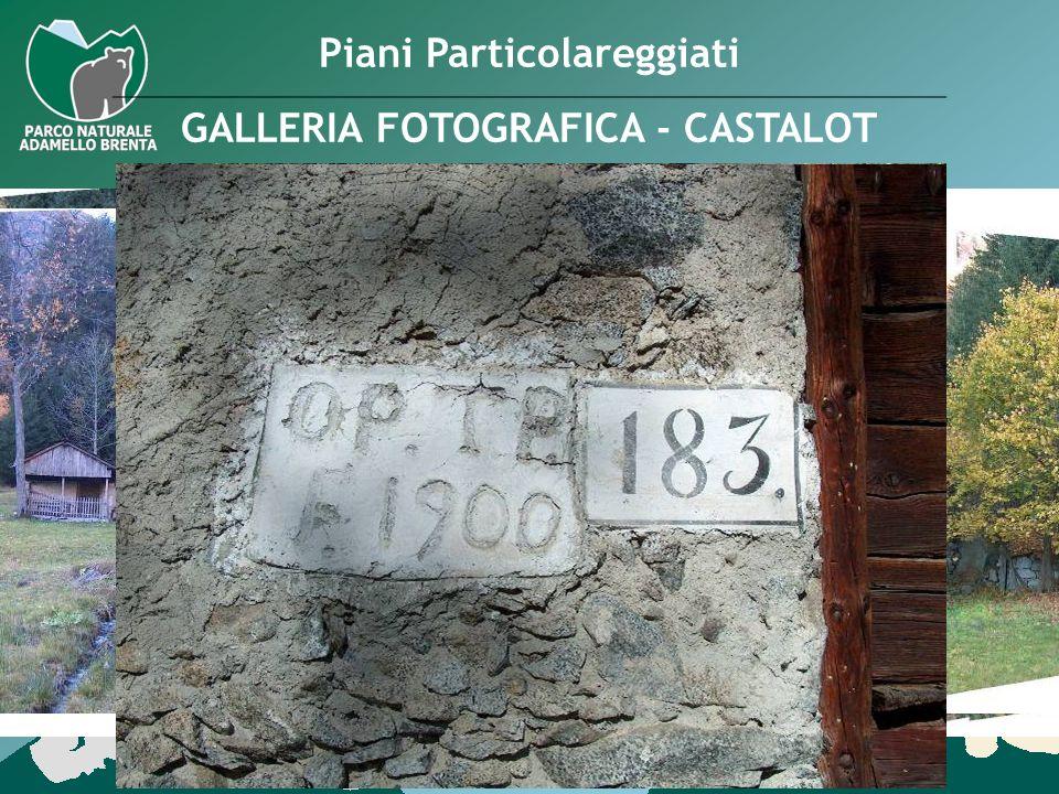 Piani Particolareggiati GALLERIA FOTOGRAFICA - CASTALOT