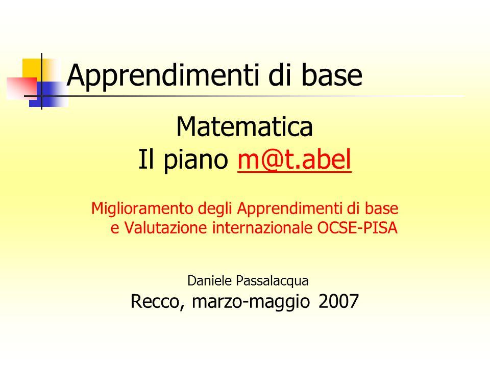 Apprendimenti di base Matematica Il piano m@t.abel Daniele Passalacqua