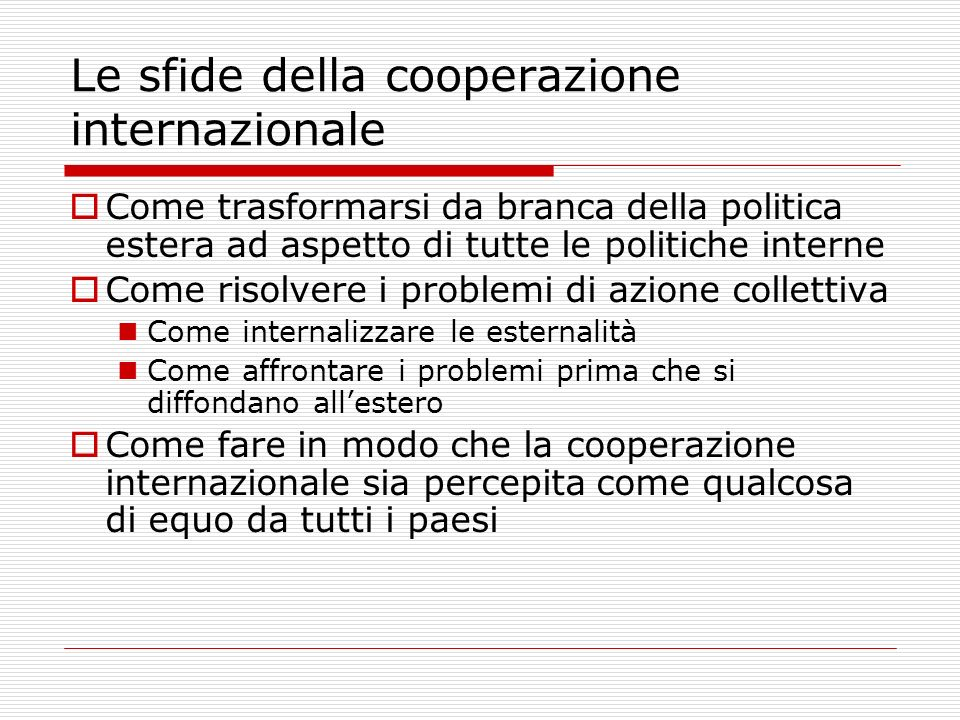 Le sfide della cooperazione internazionale