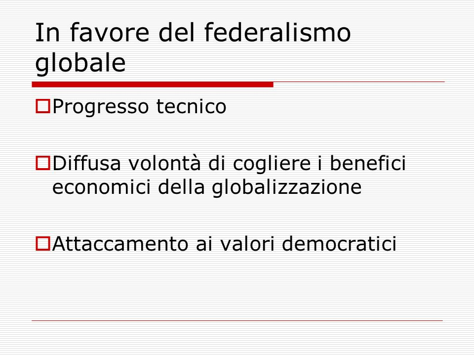 In favore del federalismo globale